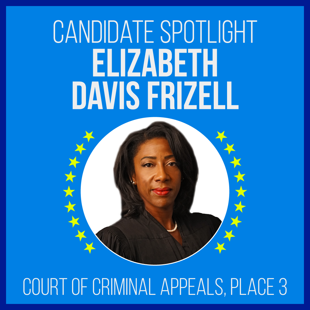 Candidate Spotlight: Elizabeth Davis Frizell, Court of Criminal Apppeals, Place 3
