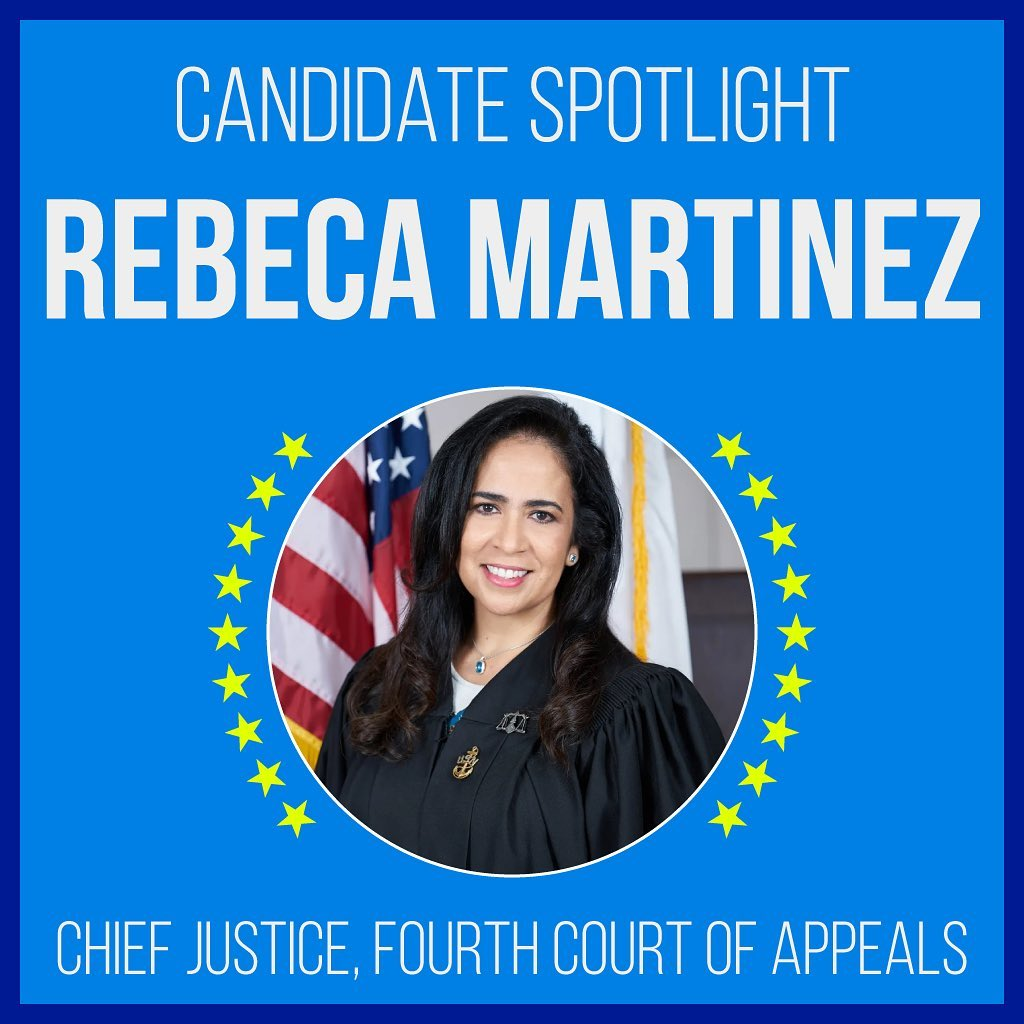 Candidate Spotlight: Rebeca Martinez for Chief Justice, Fourth Court of Appeals