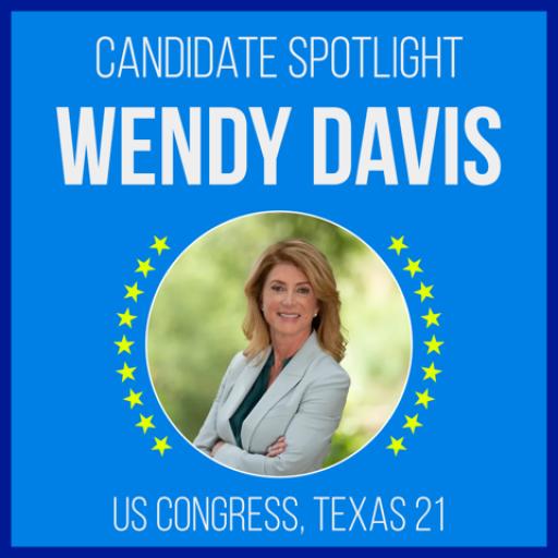 Candidate Spotlight: Wendy Davis