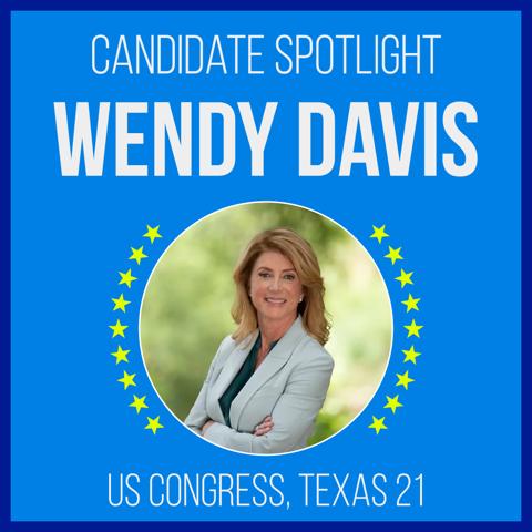 Candidate Spotlight: Wendy Davis for US Congress, Texas 21