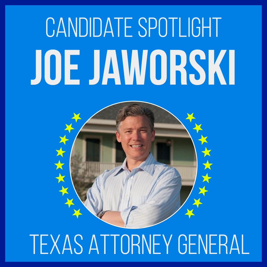 Joe Jaworski is a candidate for Texas Attorney General